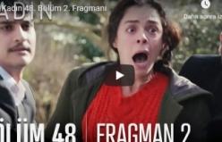 Kadın 48. Bölüm 2. Fragmanı