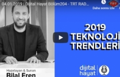 Dijital Hayat Bölüm204 - TRT RADYO1 I 2019 Teknoloji Trendleri