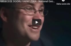GELECEĞE DOĞRU YAPAY ZEKA - National Geographic 2018 Türkçe Teknoloji Belgeseli HD
