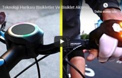 Teknoloji Harikası Bisikletler Ve Bisiklet Aksesuarları ►