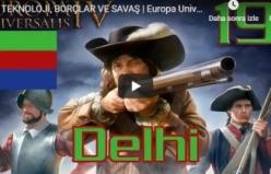 TEKNOLOJİ, BORÇLAR VE SAVAŞ | Europa Universalis IV | Delhi | Bölüm 19