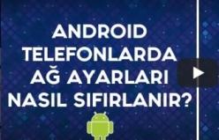 Android Telefonlarda Ağ Ayarları Nasıl Sıfırlanır |