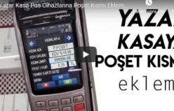 Yazar Kasa Pos Cihazlarına Poşet Kısmı Ekleme - Poşet Ekleme