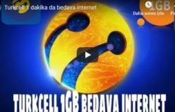Turkcell 1 dakika da bedava internet