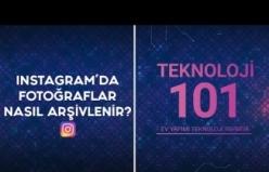 instagram Fotoğrafları Nasıl Arşivlenir