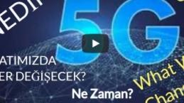 5G Teknoloji'si Nedir? Hayatımızda Neleri Değiştirecek? Ne Zaman Çıkacak?