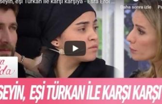 Hüseyin, eşi Türkan ile karşı karşıya - Esra Erol'da 11 Şubat 2019