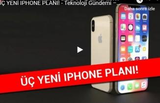 ÜÇ YENİ IPHONE PLANI! - Teknoloji Gündemi